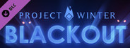 Project Winter - Blackout System Requirements