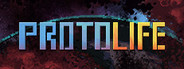 Protolife Similar Games System Requirements