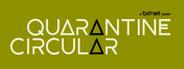 Quarantine Circular System Requirements
