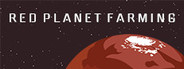 Red Planet Farming System Requirements
