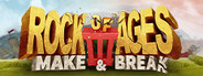 Rock of Ages 3: Make and Break System Requirements