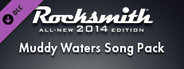 Rocksmith 2014 - Remastered - Muddy Waters Song Pack System Requirements