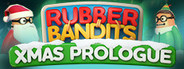 Rubber Bandits: Christmas Prologue System Requirements