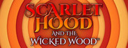 Scarlet Hood and the Wicked Wood System Requirements