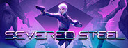 Severed Steel System Requirements