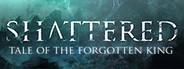 Shattered - Tale of the Forgotten King System Requirements
