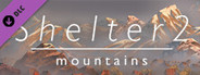 Shelter 2 Mountains System Requirements