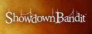 Showdown Bandit System Requirements