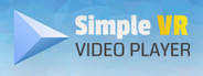 Simple VR Video Player System Requirements