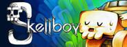 Skellboy System Requirements