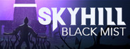 SKYHILL: Black Mist System Requirements