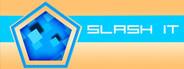 Slash It System Requirements