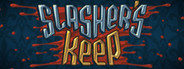 Slasher's Keep System Requirements