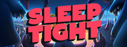 Sleep Tight System Requirements