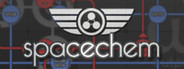 SpaceChem Similar Games System Requirements