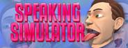 Speaking Simulator System Requirements