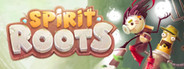 Spirit Roots System Requirements
