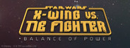 STAR WARS X-Wing vs TIE Fighter - Balance of Power Campaigns System Requirements