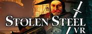 Stolen Steel VR System Requirements