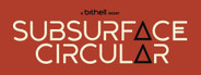 Subsurface Circular System Requirements