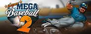 Super Mega Baseball 2 System Requirements