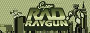 Super Rad Raygun System Requirements