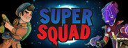 Super Squad System Requirements