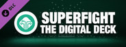 SUPERFIGHT - The Digital Deck System Requirements