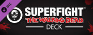 SUPERFIGHT - The Walking Dead Deck System Requirements