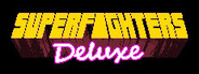 Superfighters Deluxe System Requirements