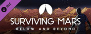 Surviving Mars: Below and Beyond System Requirements