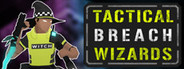 Tactical Breach Wizards System Requirements