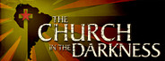 The Church in the Darkness System Requirements