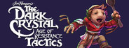 The Dark Crystal: Age of Resistance Tactics System Requirements