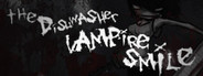The Dishwasher: Vampire Smile System Requirements