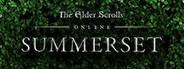 The Elder Scrolls Online Summerset System Requirements
