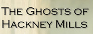 The Ghosts of Hackney Mills System Requirements