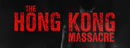 The Hong Kong Massacre System Requirements