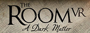 The Room VR: A Dark Matter System Requirements