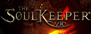 The SoulKeeper VR System Requirements