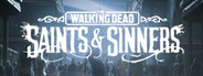 The Walking Dead: Saints & Sinners System Requirements