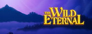 The Wild Eternal System Requirements