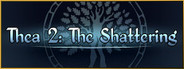 Thea 2: The Shattering System Requirements