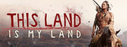 This Land is My Land System Requirements