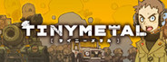 TINY METAL System Requirements