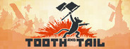 Tooth and Tail Similar Games System Requirements