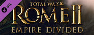 Total War: ROME II - Empire Divided System Requirements
