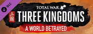 Total War: THREE KINGDOMS - A World Betrayed System Requirements