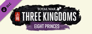 Total War: THREE KINGDOMS - Eight Princes System Requirements