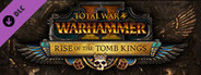 Total War: WARHAMMER 2 Rise of the Tomb Kings System Requirements